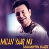 Milan Yaar Nu Single