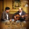 Hai Bas Ki Kuch Ghalib Se Single
