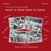 Prince Buster - Hard Man Fe Dead artwork