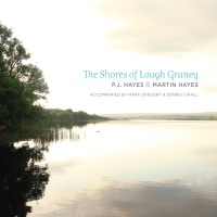 The Shores of Lough Graney by P.J. Hayes & Martin Hayes on Apple Music