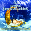 111 Newborn Sleep Music Lullabies: Calming Sounds for Baby Dreams & Sleep Aid, Peaceful Piano Music, Relaxation Meditation Songs Divine, Natural White Noise, Relaxing Sleep - Sleep Lullabies for Newborn