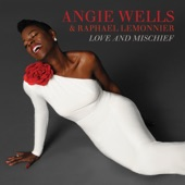Angie Wells & Raphael Lemonnier - Nice Girls Don't Stay for Breakfast