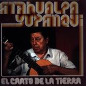 Atahualpa Yupanqui - La Finadita