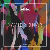 Xavier Omär - Afraid