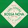 Cool Covers in Bossa Nova: Taste of Saudade - Various Artists
