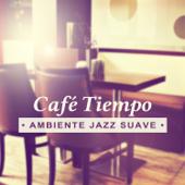 Café Tiempo: Ambiente Jazz Suave, Vibraciones Positivas, Música de Fácil Escucha, Suave y Lento Música de Jazz, Terciopelo Sensualidad, Café de la Mañana del Domingo