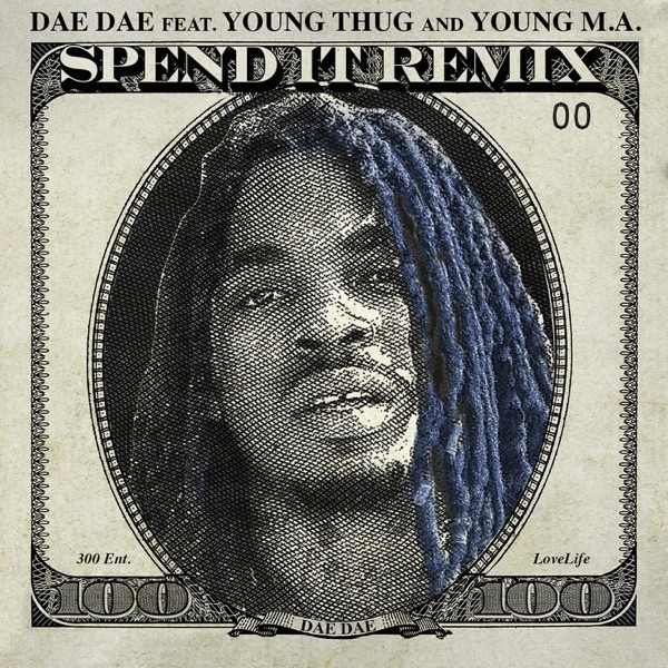 Spend It (Remix) [feat. Young Thug & Young M.A.] - Single