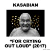 For Crying Out Loud (Deluxe) ジャケット写真
