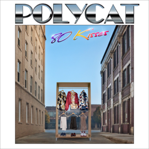 Polycat - 80 Kisses