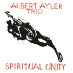 Albert Ayler - Ghosts: Second Variation