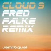Cloud 9 (Fred Falke Remix) - Single
