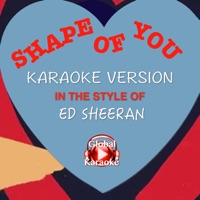 Shape of You (In the Style of Ed Sheeran) [Karaoke Version] - Single