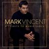 Mark Vincent - A Tribute to Mario Lanza artwork