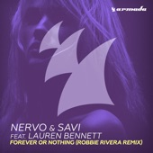 Forever or Nothing (feat. Lauren Bennett) [Robbie Rivera Remix] - Single