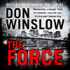 The Force (Unabridged) - Don Winslow