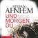 Stefan Ahnhem - Und morgen du: Ein Fabian-Risk-Krimi 1
