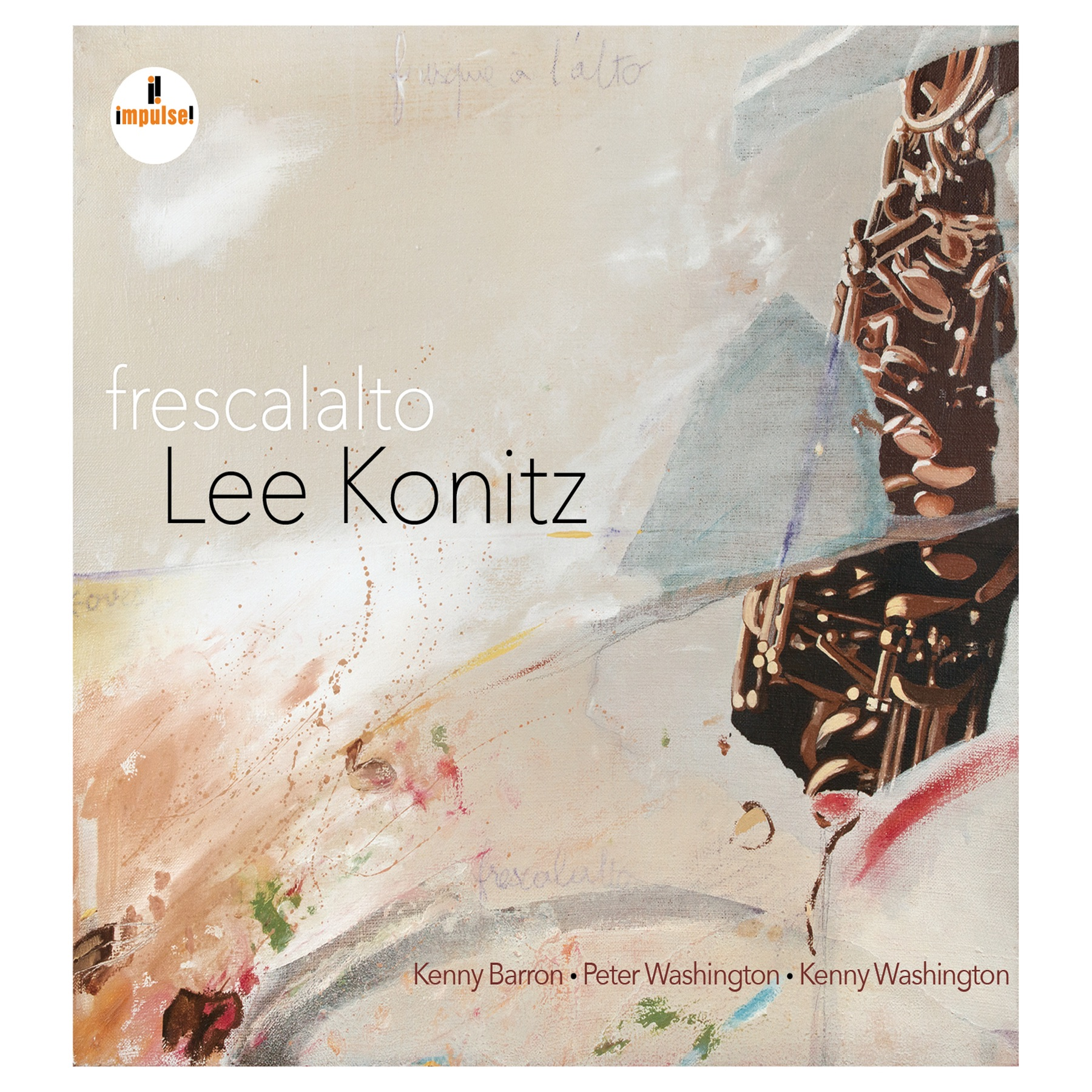 Frescalalto (feat. Kenny Barron, Peter Washington & Kenny Washington)