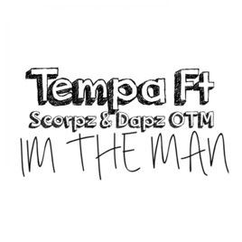 Im the Man (feat. Dapz On The Map & Scorpz) - Single by Tempa on on halo map, michigan state map, burnham greenway bike map, fort lewis college building map, blue troll bridge map,