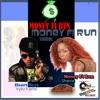 Money Fi Run Riddim - EP, 2017