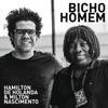 Bicho Homem (feat. Milton Nascimento) - Single ジャケット写真