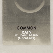Rain (feat. John Legend) [Bloom Remix] - Single