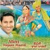 Mitti Wajaan Maardi Original Motion Picture Soundtrack