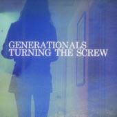 Generationals - Turning The Screw