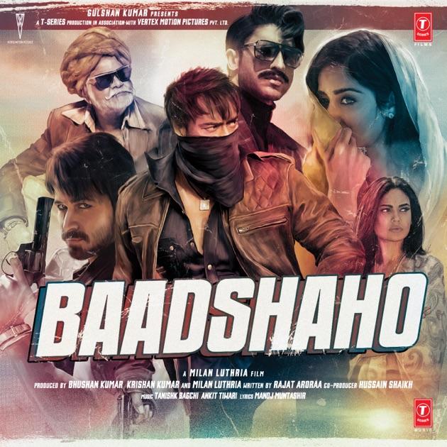 Album Tu Mera Hai Sanam Pagalworld Song Com: Baadshaho (Original Motion Picture Soundtrack) By Nusrat