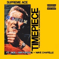Timepiece (feat. Jace, Mir Fontane & Wave Chapelle) [Remix] - Single Mp3 Download
