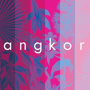 Angkor (feat. Welshly Arms) - Single Mp3 Download