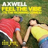 Feel the Vibe (Eric Prydz Remix) - Single
