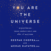 Download You Are the Universe: Discovering Your Cosmic Self and Why It Matters (Unabridged) Audio Book