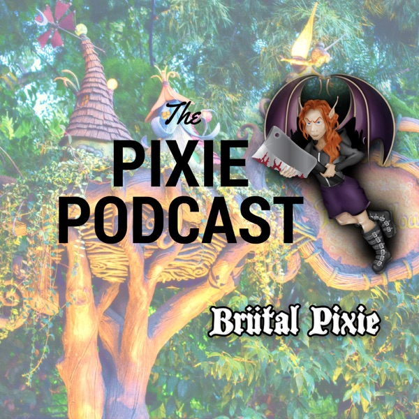 The Pixie Podcast