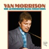 The Authorized Bang Collection, Van Morrison
