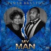 Tamar Braxton - My Man