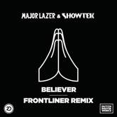 Believer (Frontliner Remix) - Single