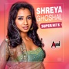 Shreya Ghoshal Super Hits