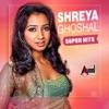 Shreya Ghoshal Super Hits