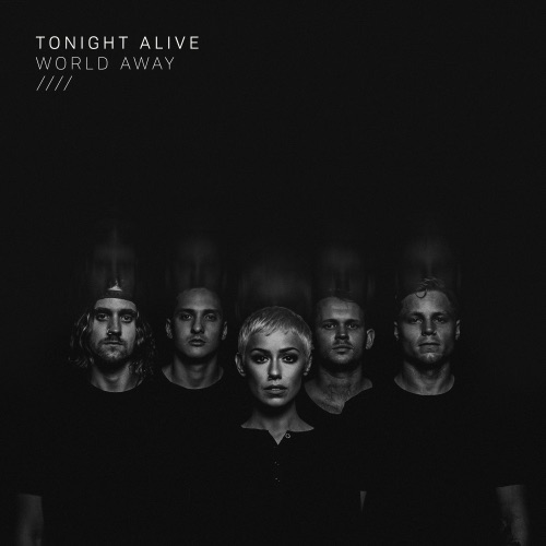 Tonight Alive - World Away - Single