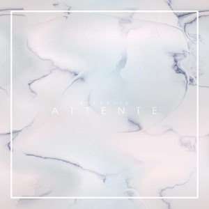 Attente - Single