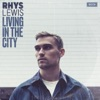 Rhys Lewis - Living in the City  Single Album