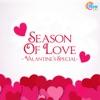 Season of Love - Valantine's Special