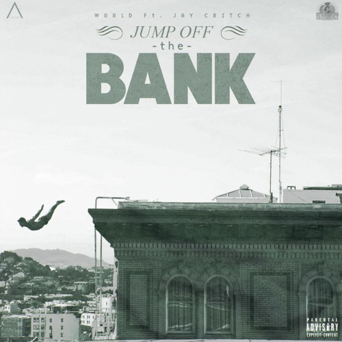 World - Jump off the Bank (feat. Jay Critch) - Single