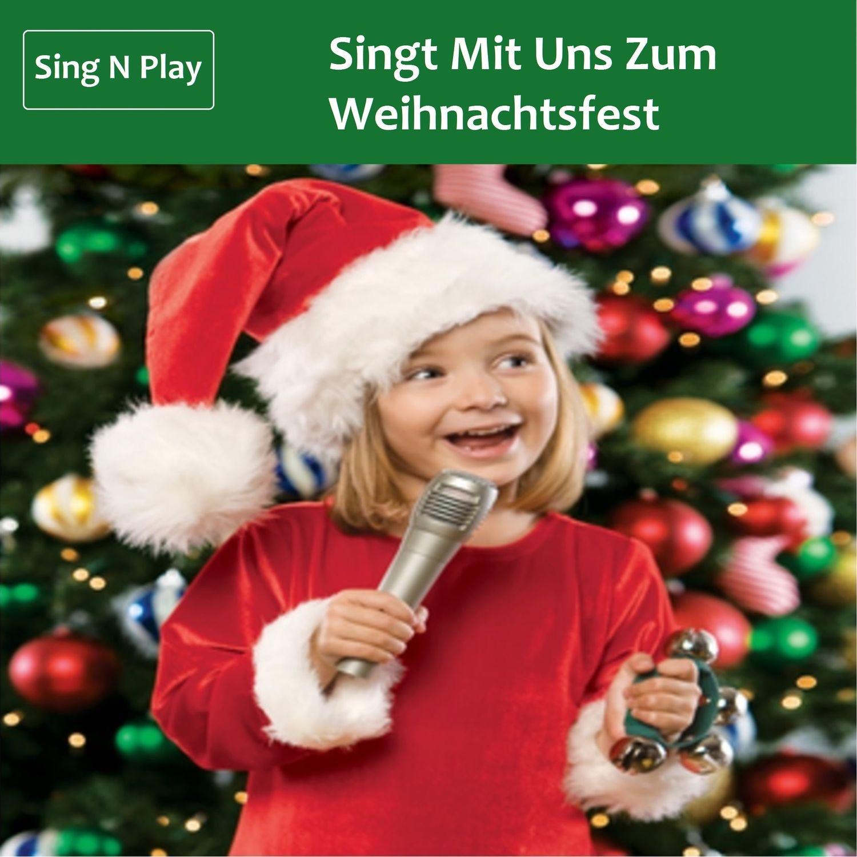 Singt Mit Uns Zum Weihnachtsfest