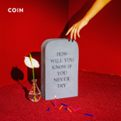Talk Too Much - COIN