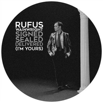 Signed, Sealed, Delivered (I'm Yours) - Single - Rufus Wainwright
