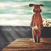 Fastball - Love Comes in Waves