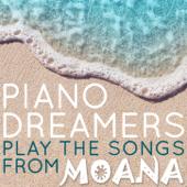 How Far I'll Go-Piano Dreamers