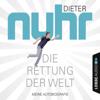 Dieter Nuhr - Die Rettung der Welt: Meine Autobiografie artwork
