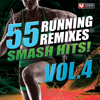 55 Smash Hits! - Running Remixes, Vol. 4 - Power Music Workout